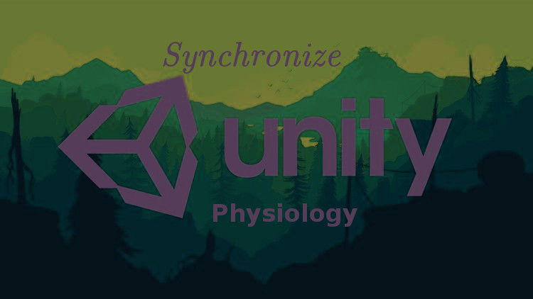Sync Unity and physiology